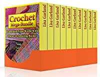 Crochet Mega-Bundle: Embellish Your World With These 10 Amazing Books