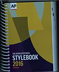 The 2016 Associated Press Stylebook and Briefing on Media Law