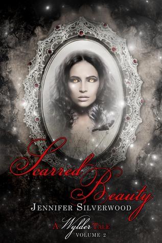 Scarred Beauty (A Wylder Tale #2)