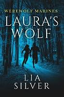 Laura's Wolf (Werewolf Marines, #1)