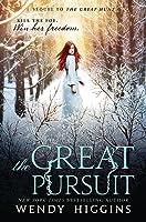 The Great Pursuit (Eurona Duology, #2)