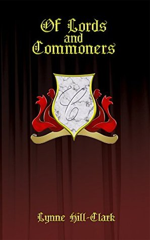 Of Lords and Commoners (Lords and Commoners #1)