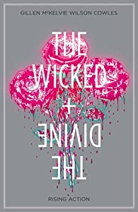 The Wicked + The Divine, Vol. 4: Rising Action (The Wicked + The Divine #4)