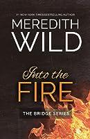 Into the Fire (Bridge #2)