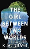 The Girl Between Two Worlds (Engkantasia, #1)