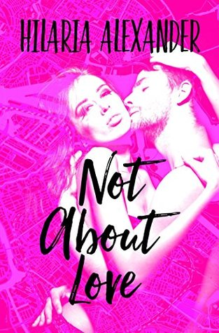 Not About Love (Rivers Brothers #2)