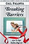 Breaking Barriers (Love Is Book 8)