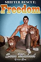 Freedom (Shifter Rescue 4)