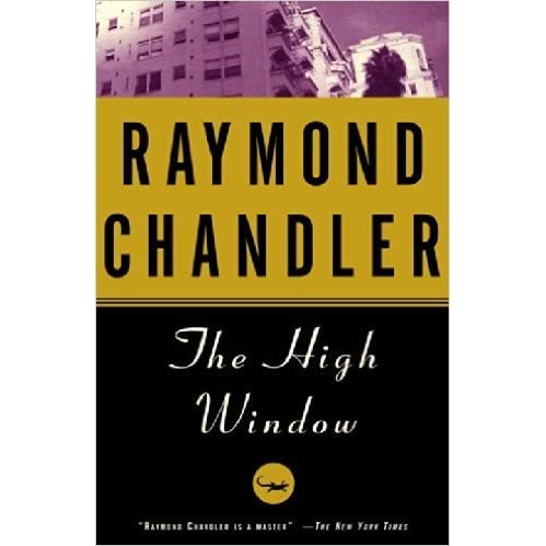 The high window by raymond chandler reviews discussion for Window quotes goodreads