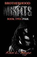 Brotherhood of Misfits: Paul (BoM Book 2)
