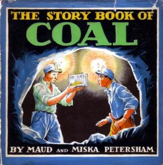 The Story Book of Coal by Maud Petersham