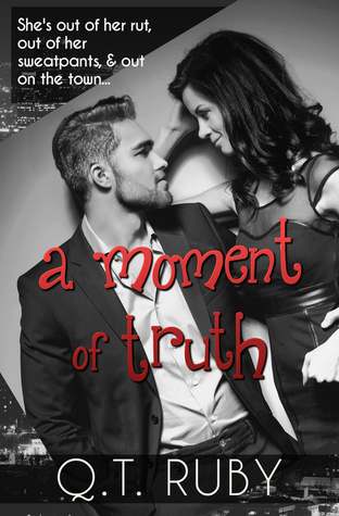 A Moment of Truth by Q.T. Ruby