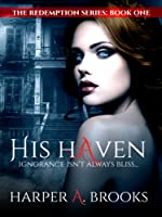 His Haven (The Redemption Series, #1)