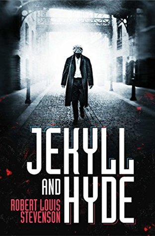 Jekyll and Hyde by Robert Louis Stevenson