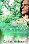 Return to Fae (The Fae Realm Book 2)