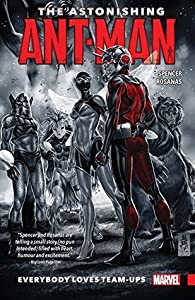 The Astonishing Ant-Man, Vol. 1: Everybody Loves Team-Ups