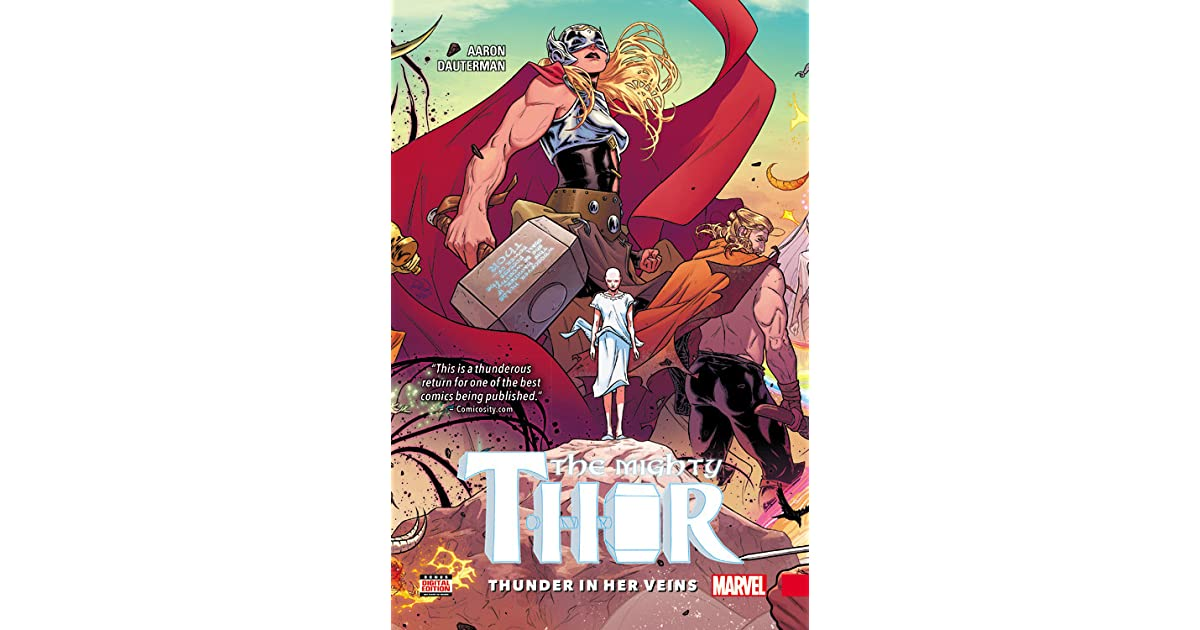 The Mighty Thor, Volume 1: Thunder in Her Veins by Jason Aaron