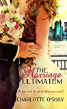 The Marriage Ultimatum (City of Dreams, #1)