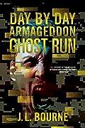 Ghost Run (Day by Day Armageddon, #4)