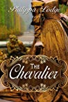 The Chevalier (Châteaux and Shadows, #3)
