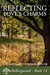 Reflecting Love's Charms (Bellingwood, #14)