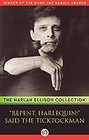 ''Repent, Harlequin!'' Said the Ticktockman Essay