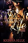 She's About That Life: familiar Territory (She's about that life: Unfamiliar Territory Book 1)