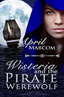 Wisteria and the Pirate Wolf