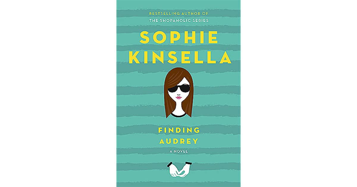 Sophie Kinsella Quote You Can Want And Want And Want But: Finding Audrey By Sophie Kinsella