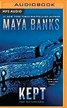 Kept by Maya Banks
