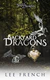 Backyard Dragons (Spirit Knights, Book 2)