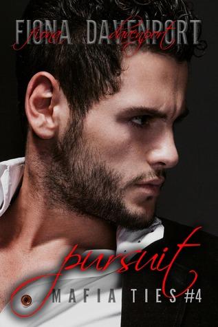 Pursuit (Mafia Ties : Brandon & Carly, #1)
