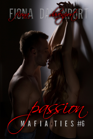 Passion (Mafia Ties : Brandon & Carly, #3)