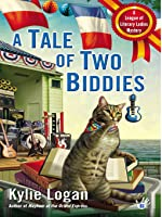 A Tale of Two Biddies  (League of Literary Ladies #2)