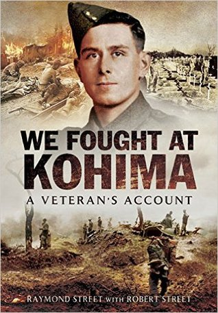 We Fought at Kohima: A Veteran's Account