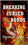 Breaking Cursed Bonds: (curses & Secrets Book One)