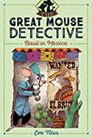 Basil in Mexico (The Great Mouse Detective Book 3)