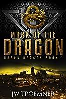 Mark of the Dragon (Urban Dragon #1)