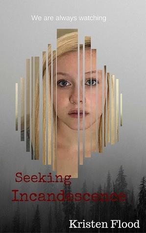 Seeking Incandescence
