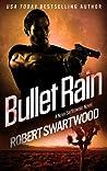 Bullet Rain (Holly Lin #2; Nova Bartkowski)
