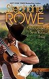 A Real Cowboy Never Walks Away (Wyoming Rebels #4)