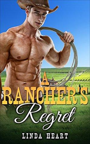 Romance: A Rancher's Regret