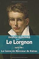 Le Lorgnon, suivi de, La Canne de Monsieur de Balzac