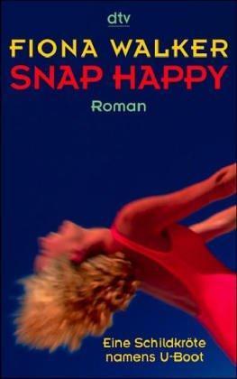 Read Snap Happy By Fiona Walker