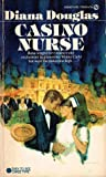 Casino Nurse by Diana Douglas