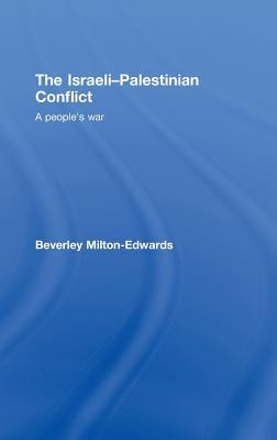 The Israeli-Palestinian Conflict: A People's War