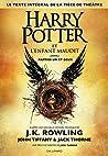 Harry Potter et l'Enfant Maudit by John Tiffany