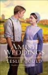Amish Weddings (Neighbors of Lancaster County #3) - Leslie Gould