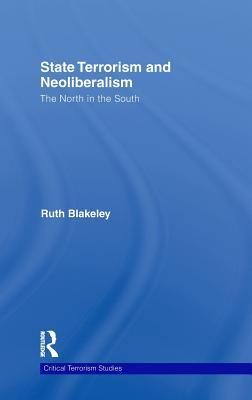 State Terrorism and Neoliberalism The North in the South