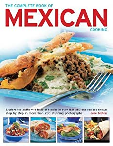 Mexican: Healthy Ways With A Favourite Cuisine